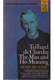 Telihard de Chardin: The Man and His Meaning - Henri de Lubac - Régikönyvek