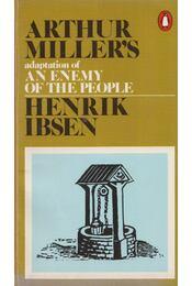 An Enemy of the People - Henrik Ibsen, Arthur Miller - Régikönyvek