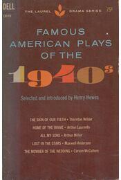 Famous American Plays of the 1940's - Henry Hewes - Régikönyvek