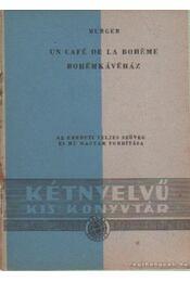 Bohémkávéház / Un café de la bohéme - Henry, Murger - Régikönyvek