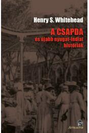 A csapda -és újabb nyugat-indiai históriák - Henry S. Whitehead - Régikönyvek