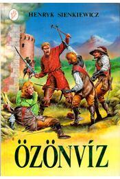 Özönvíz I-II. (egy kötetben) - Henryk Sienkiewicz - Régikönyvek