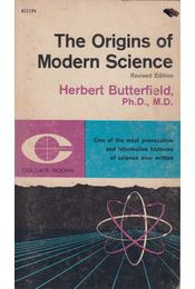 The Origins of Modern Science 1300-1800 - Herbert Butterfield - Régikönyvek