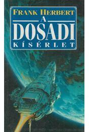 A Dosadi kísérlet - Herbert, Frank - Régikönyvek