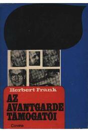 Az avantgarde támogatói - Herbert, Frank - Régikönyvek