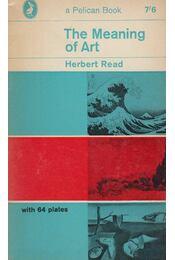 The Meaning of Art - Herbert Read - Régikönyvek