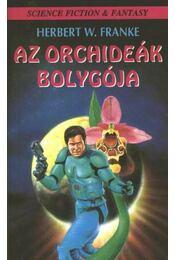 Az orchideák bolygója - Herbert W. Franke - Régikönyvek