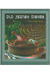 Old Jewish Dishes - Herbst-Krausz Zorica - Régikönyvek