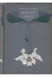 Honthy háza - Herczeg Ferenc - Régikönyvek