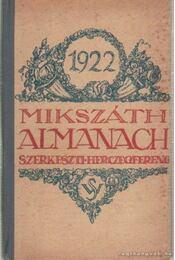 Mikszáth almanach 1922. - Herczeg Ferenc - Régikönyvek