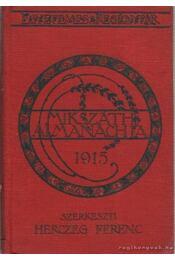 Mikszáth almanachja 1915. - Herczeg Ferenc - Régikönyvek