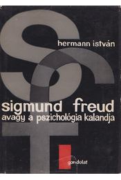 Sigmund Freud, avagy a pszichológia kalandja - Hermann István - Régikönyvek