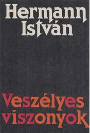 Veszélyes viszonyok - Hermann István - Régikönyvek