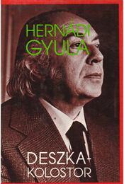 Deszkakolostor - Hernádi Gyula - Régikönyvek
