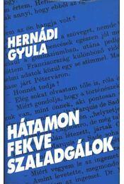 Hátamon fekve szaladgálok - Hernádi Gyula - Régikönyvek