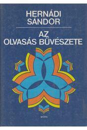 Az olvasás bűvészete - Hernádi Sándor - Régikönyvek