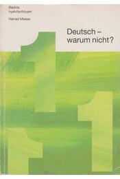 Deutsch-warum nicht? 1 - Herrad Messe - Régikönyvek