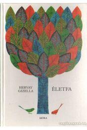 Életfa - Hervay Gizella - Régikönyvek