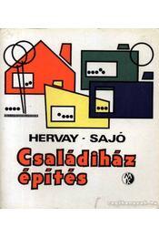 Családiház-építés - Hervay Hugó-Sajtó János - Régikönyvek