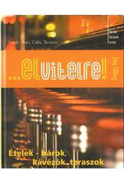 ...elvitelre! - Ételek-bárok, kávézók, teraszok - Hervé-Lóránth Ervin - Régikönyvek