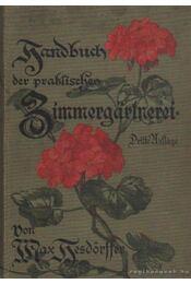 Handbuch der praktischen Zimmergartnerei - Hesdörffer, Mar - Régikönyvek