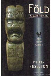 Földmisztériumok - Heselton, Philip - Régikönyvek