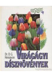 Virágágyi dísznövények - Hessayon, D.G. - Régikönyvek