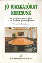 Jó igazgatókat keresünk - Hessel, Marek szerk. - Régikönyvek