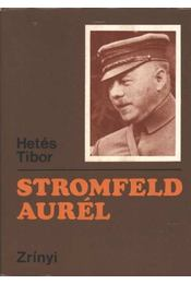 Stromfeld Aurél - Hetés Tibor - Régikönyvek