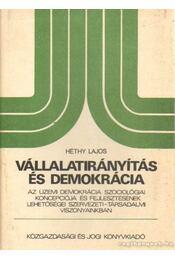 Vállalatirányítás és demokrácia - Héthy Lajos - Régikönyvek