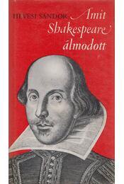 Amit Shakespeare álmodott - Hevesi Sándor - Régikönyvek