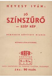 Jó színszűrő - szép kép - Hevesy Iván - Régikönyvek
