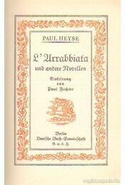 L' Urrabbiata und andere Novellen - Heyse, Paul - Régikönyvek
