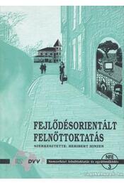 Fejlődésorientált felnőttoktatás - Hinzen, Heribert - Régikönyvek