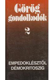 Görög gondolkodók 2. - Hitseker Mária - Régikönyvek