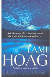Dust to Dust - Hoag, Tami - Régikönyvek