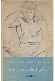 Das europäische Tagebuch - Hocke, Gustav René - Régikönyvek