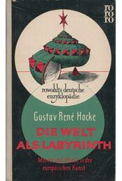 Die Welt als Labyrinth - Hocke, Gustav René - Régikönyvek