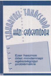 Házi gyógymódok - Hodinka Barbara (szerk.) - Régikönyvek
