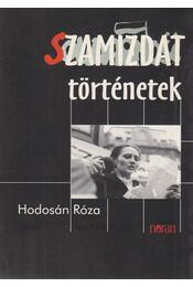 Szamizdat történetek - Hodosán Róza - Régikönyvek