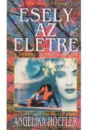 Esély az életre - Hoefler, Angelika - Régikönyvek