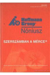 Hoffmann Group - Nóniusz - Szerszámban a mérce 2004-2005 - Régikönyvek