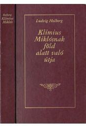 Klimius Miklósnak föld alatt való útja - Holdberg, Ludvig - Régikönyvek