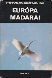 Európa madarai - Hollom, P.A.D., Mountfort, G., Peterson, R.T. - Régikönyvek