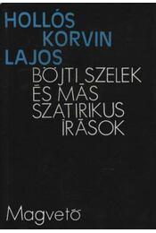 Böjti szelek és már szatirikus írások - Hollós Korvin Lajos - Régikönyvek