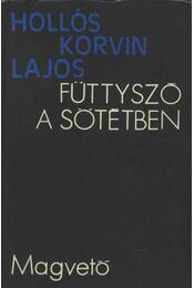 Füttyszó a sötétben - Hollós Korvin Lajos - Régikönyvek