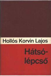 Hátsólépcső - Hollós Korvin Lajos - Régikönyvek