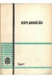 Röplabdázás - Holvay Endre - Régikönyvek