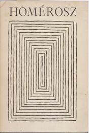 Iliász - Homérosz - Régikönyvek