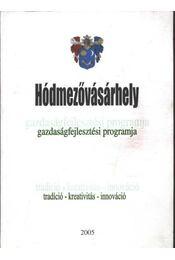 Hómezővásárhely gazdaságfejlesztési programja - Régikönyvek